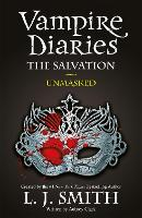 The Vampire Diaries: The Salvation: Unmasked: Book 13 - The Vampire Diaries (Paperback)