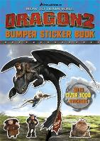 How To Train Your Dragon: How To Train Your Dragon 2 Bumper Sticker Book - How To Train Your Dragon (Paperback)
