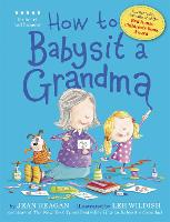 How to Babysit a Grandma (Paperback)