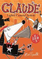 Claude: Lights! Camera! Action! - Claude (Paperback)