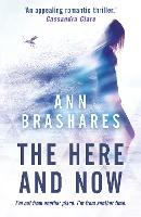 The Here and Now (Paperback)