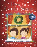 How to Catch Santa (Hardback)