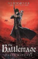 Summoner: The Battlemage: Book 3 - Summoner (Hardback)