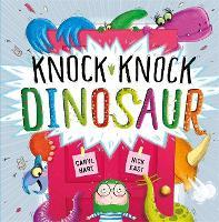 Knock Knock Dinosaur - Knock Knock (Hardback)