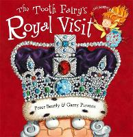 The Tooth Fairy's Royal Visit - Tooth Fairy (Paperback)