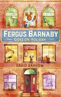 Fergus Barnaby Goes on Holiday (Hardback)
