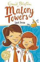 Malory Towers: Last Term