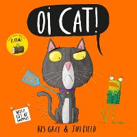 Oi Cat! - Oi Frog and Friends (Hardback)