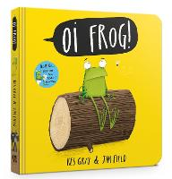 Oi Frog! Board Book - Oi Frog and Friends (Board book)