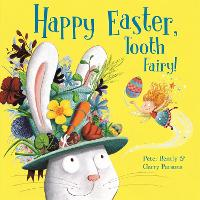 Happy Easter, Tooth Fairy! - Tooth Fairy (Paperback)