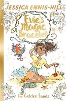 Evie's Magic Bracelet: The Golden Sands
