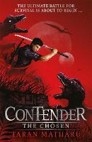 Contender: The Chosen: Book 1 - Contender (Hardback)