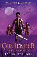 The Champion: Book 3 - Contender (Hardback)