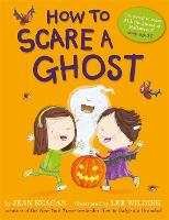 How to Scare a Ghost (Paperback)