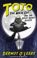Toto the Ninja Cat and the Great Snake Escape