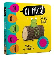 Oi Frog! Sound Book - Oi Frog and Friends (Board book)