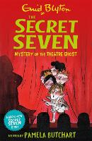 Mystery of the Theatre Ghost - Secret Seven (Paperback)
