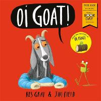 Oi Goat!: World Book Day 2018 - Oi Frog and Friends (Paperback)