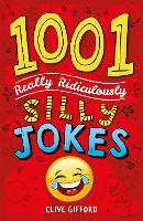 1001 Really Ridiculously Silly Jokes (Paperback)