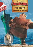 Dragons: Thor Bonecrusher - Dragons (Paperback)