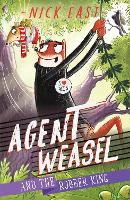 Agent Weasel and the Robber King: Book 3 - Agent Weasel (Paperback)
