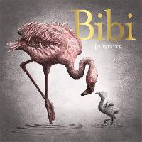 Bibi: A flamingo's tale (Hardback)