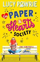 The Paper & Hearts Society: Book 1: Find your people in this joyful, comfort read - the perfect bookish story for the Snapchat generation. - The Paper & Hearts Society (Paperback)