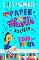 Read with Pride: Book 2: Find your people in this joyful, comfort read - the perfect bookish story for the Snapchat generation. - The Paper & Hearts Society (Paperback)