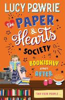 The Paper & Hearts Society: Bookishly Ever After: Book 3: Find your people in this joyful, comfort read - the perfect bookish story for the Snapchat generation. - The Paper & Hearts Society (Paperback)