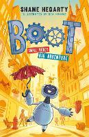 BOOT:  Small Robot, BIG Adventure - BOOT (Paperback)