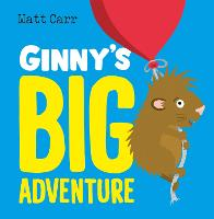 Ginny's Big Adventure (Hardback)