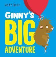 Ginny's Big Adventure (Paperback)
