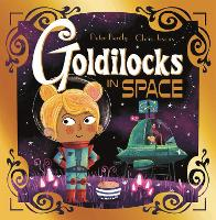 Goldilocks in Space - Futuristic Fairy Tales (Paperback)