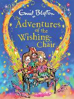 The Adventures of the Wishing-Chair Deluxe Edition
