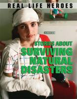 Stories About Surviving Natural Disasters (Hardback)