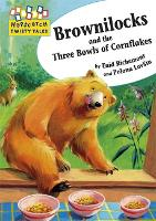 Hopscotch Twisty Tales: Brownilocks and The Three Bowls of Cornflakes - Hopscotch: Twisty Tales (Paperback)