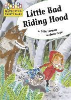 Hopscotch Twisty Tales: Little Bad Riding Hood - Hopscotch: Twisty Tales (Paperback)
