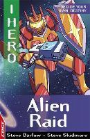 EDGE: I HERO: Alien Raid - EDGE: I HERO (Paperback)