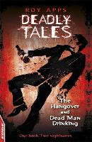 The Hangover and Dead Man Drinking - EDGE: Deadly Tales (Paperback)