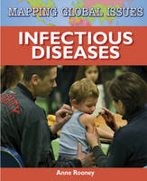 Infectious Diseases - Mapping Global Issues (Hardback)