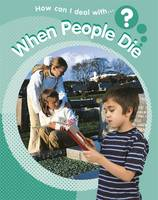 When People Die - How Can I Deal with...? No. 11 (Paperback)