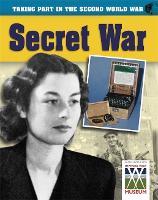 Secret War - Taking Part in the Second World War (Paperback)