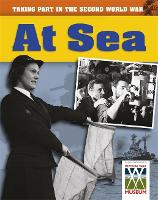 At Sea - Taking Part in the Second World War (Paperback)