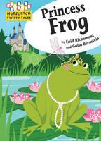 Princess Frog - Hopscotch Twisty Tales (Hardback)