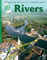 Mapping Britain's Landscape: Rivers - Mapping Britain's Landscape (Paperback)