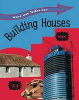 Building Houses - Ways into Technology (Paperback)