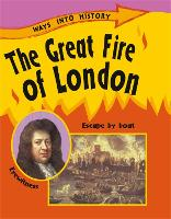 The Great Fire Of London - Ways Into History (Paperback)