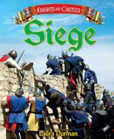 Siege - Knights and Castles (Hardback)