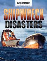 Shipwreck Disasters - Catastrophe (Hardback)