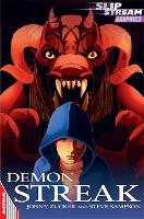 EDGE: Slipstream Graphic Fiction Level 2: Demon Streak - Edge: Slipstream Graphic Fiction Level 2 (Paperback)